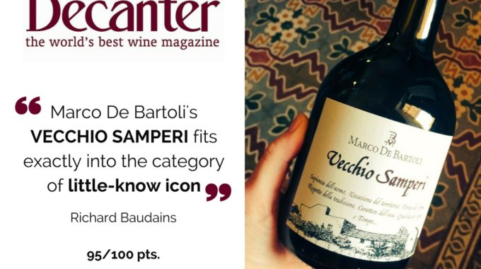 Vecchio Samperi Scored 95 Pts. By Decanter