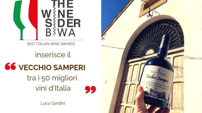 """The Wine Sider Best Italian Wine Awards: Il Vecchio Samperi Nella """"top Ten"""" Dei 50 Migliori Vini D'Italia"""