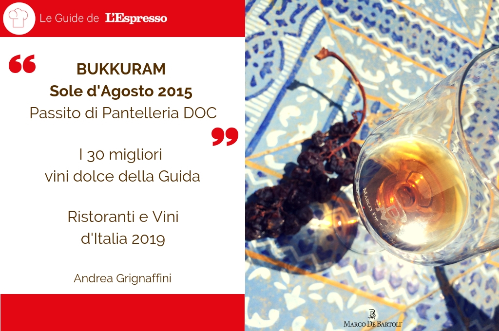 Il Bukkuram Sole d'Agosto tra i Migliori 30 Vini Dolci per la Guida Vini de l'Espresso