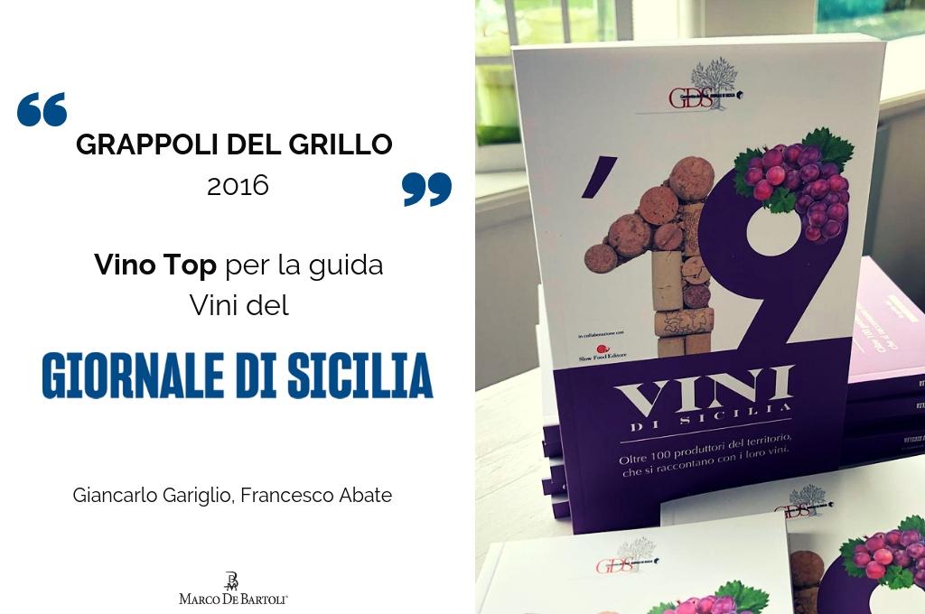 """Il Grappoli del Grillo 2016 """"Vino top"""" per la guida Vini di Sicilia del GdS"""